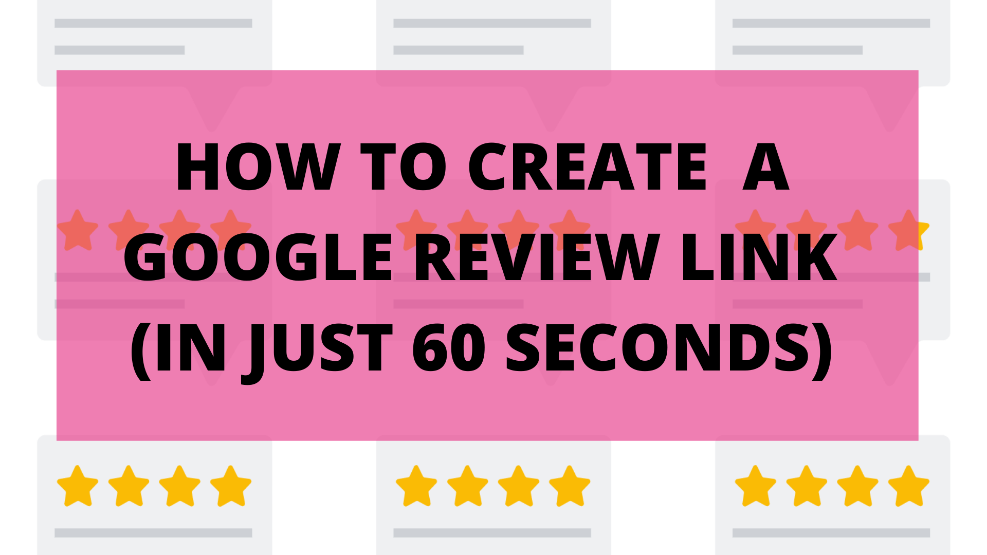 """alt=""""create-google-review-link-in-60-seconds"""""""